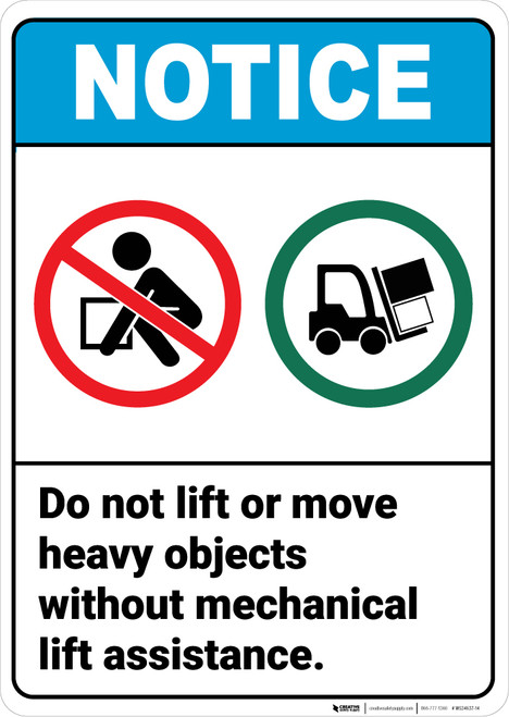 Notice:  Do Not Lift Move Heavy Objects Lift Prohibition Icon Forklift Icon Portrait ANSI - Wall Sign