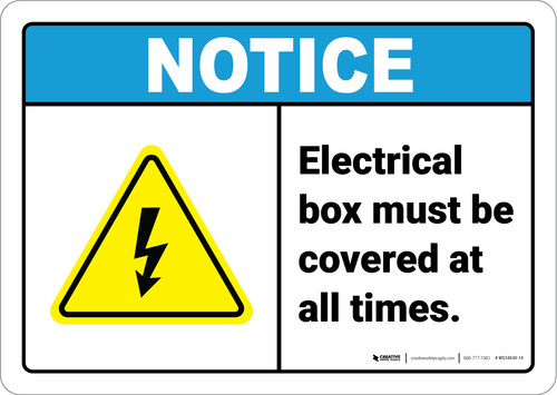 Notice:  Electrical Box Must Be Covered Electrical Safety Icon Landscape ANSI - Wall Sign