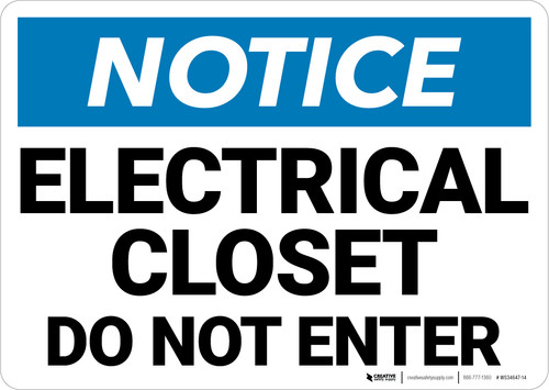 Notice:  Electrical Closet Do Not Enter Landscape - Wall Sign