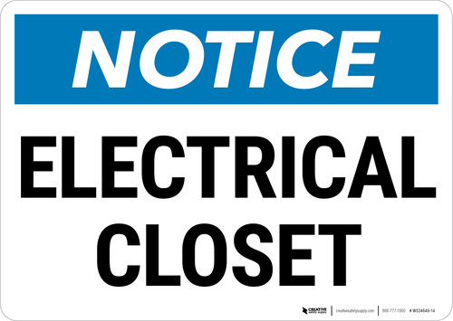 Notice:  Electrical Closet Landscape - Wall Sign
