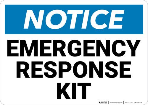 Notice: Emergency Response Kit Landscape - Wall Sign