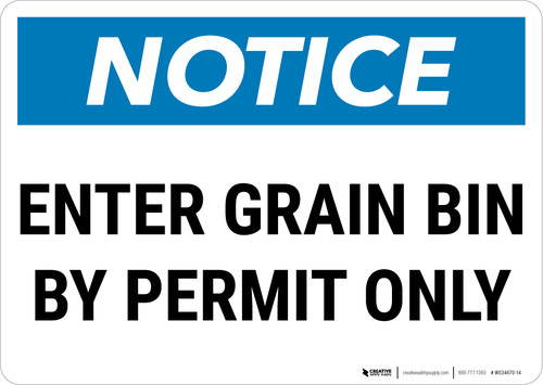 Notice: Enter Grain Bin By Permit Only Landscape - Wall Sign