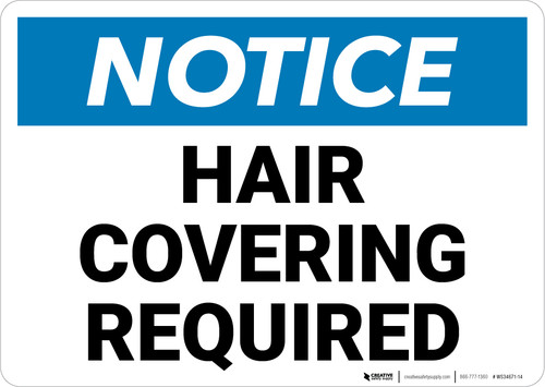 Notice: Hair Covering Required Landscape - Wall Sign
