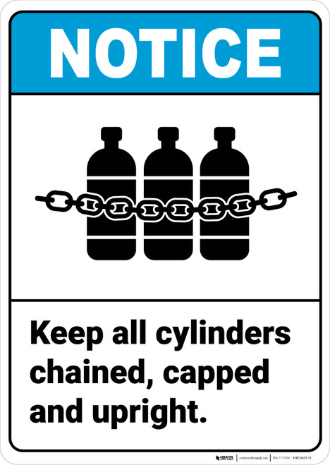 Notice: Keep Cylinders Chained Capped Upright Chained Cylinders Icon Portrait ANSI - Wall Sign