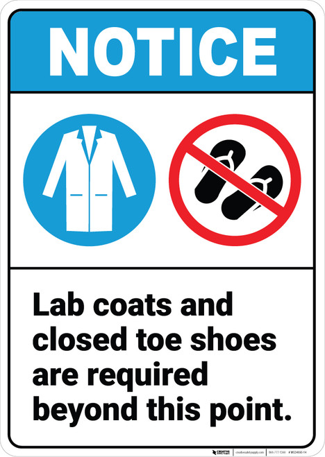 Notice: Lab Coats Closed Toe Shoes Required Lab Coat Icon Sandals Prohibited Icon Portrait ANSI - Wall Sign