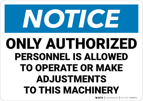 Notice: Only Authorized Personnel is Allowed to Operate Machinery Landscape - Wall Sign