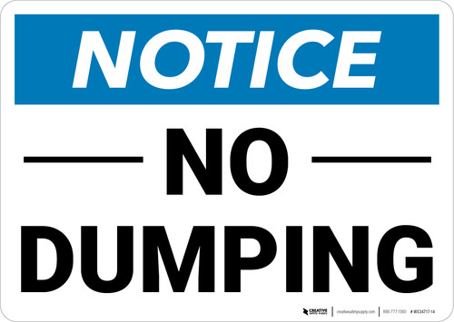 Notice: No Dumping Landscape - Wall Sign