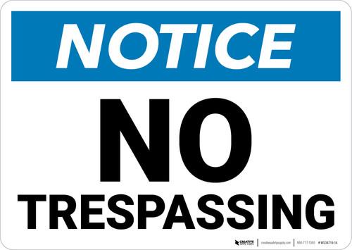 Notice: No Trespassing Large Font  Landscape - Wall Sign