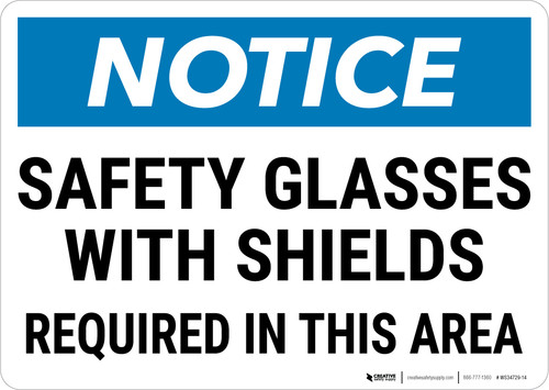 Notice: PPE Safety Glasses Shields Required in Area Landscape - Wall Sign