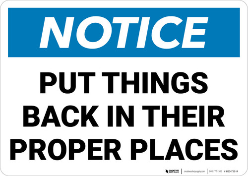 Notice: Put Things Back In Proper Places Landscape - Wall Sign