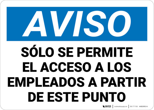 Notice: Only Employees Permitted Beyond This Point Spanish Landscape - Wall Sign