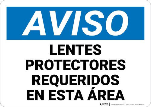 Notice: Safety Glasses Required In This Area Spanish Landscape - Wall Sign