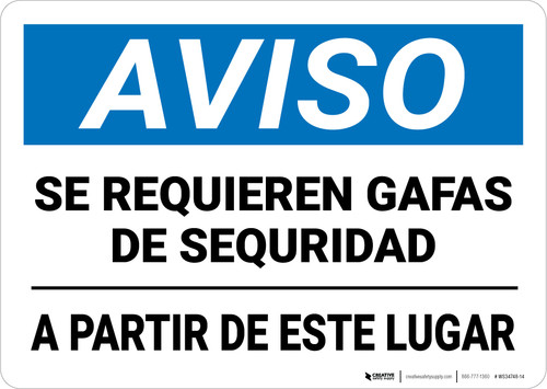 Notice: Safety Glasses Required Underlined Beyond Point Spanish Landscape - Wall Sign