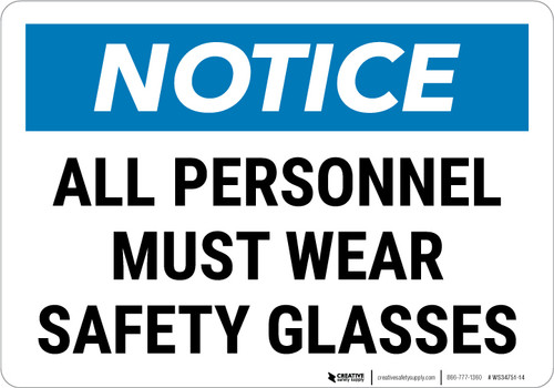 Notice: All Personnel Must Wear Safety Glasses Landscape - Wall Sign