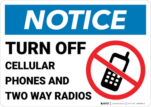 Notice: Turn Off Cellular Phones Two Way Radios No Cellphone Icon Landscape - Wall Sign