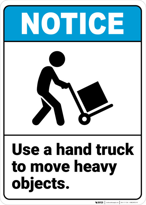 Notice: Use Hand Truck To Move Heavy Objects Person with Handtruck Icon Landscape ANSI - Wall Sign