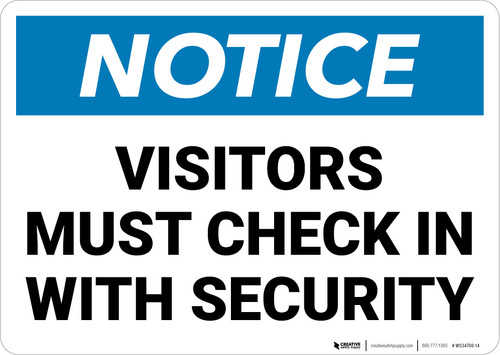 Notice: Visitors Must Check In With Security Landscape - Wall Sign