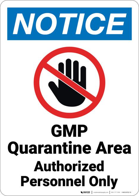 Notice: GMP Quarantine Area with Icon Portrait - Wall Sign