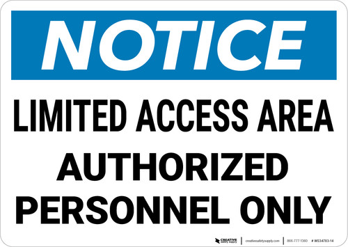 Notice: Limited Access Area Authorized Personnel Only Landscape - Wall Sign