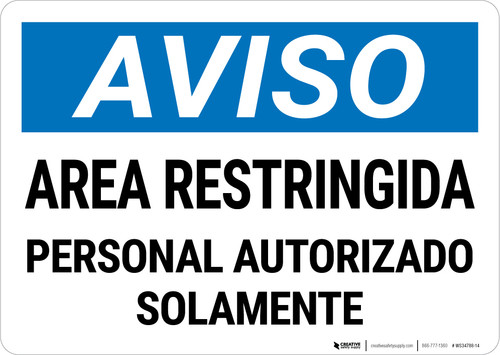 Notice: Restricted Area Authorized Personnel Spanish Landscape - Wall Sign