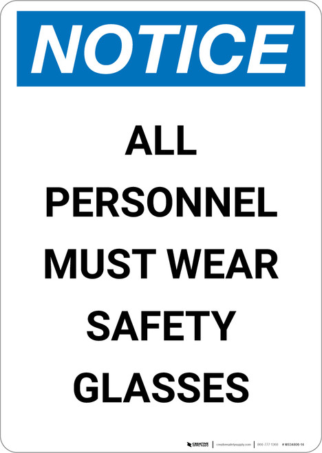 Notice: All Personnel Must Wear Safety Glasses - Portrait Wall Sign