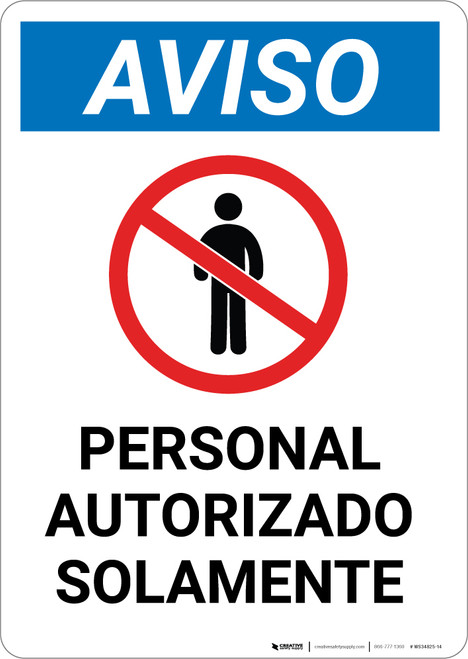 Notice: Authorized Personnel Only Spanish with Icon - Portrait Wall Sign