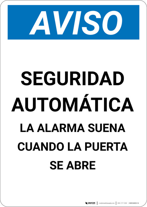 Notice: Automatic Security Alarm Will Sound When Door Open Spanish - Portrait Wall Sign