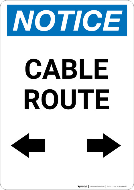 Notice: Cable Route with Arrows - Portrait Wall Sign