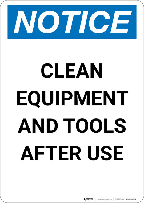 Notice: Clean Equipment and Tools After Use - Portrait Wall Sign
