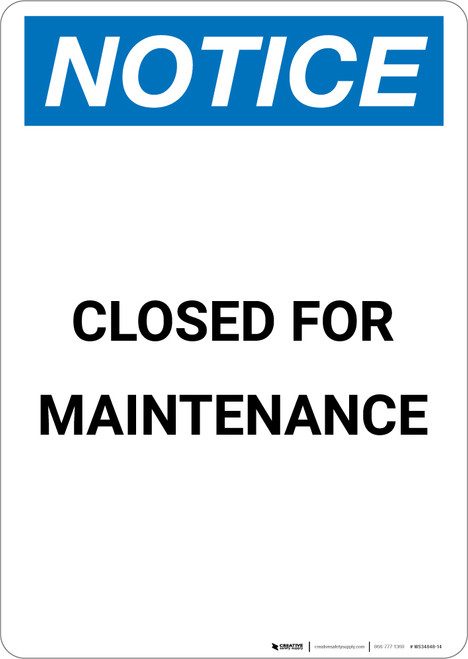 Notice: Closed For Maintenance - Portrait Wall Sign