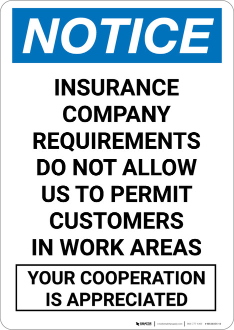 Notice: Customers Not Allowed Work Area - Portrait Wall Sign