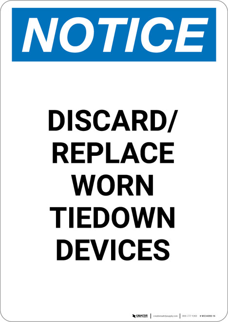 Notice: Discard and Replace Worn Tiedown Devices - Portrait Wall Sign