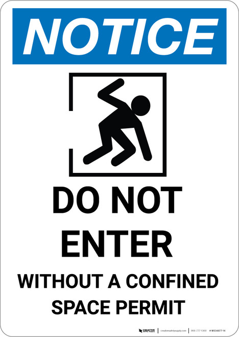 Notice: Do Not Enter Without Confined Space Permit - Portrait Wall Sign