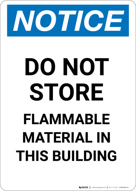Notice: Do Not Store - Flammable Material in This Building - Portrait Wall Sign