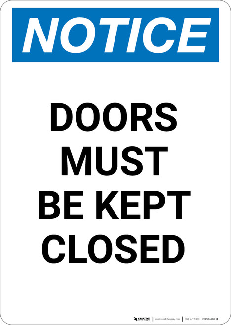 Notice: Doors Must Be Kept Closed - Portrait Wall Sign