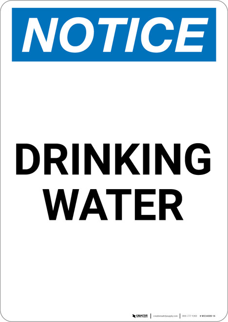 Notice: Drinking Water - Portrait Wall Sign