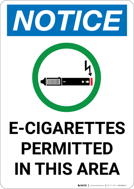 Notice: E Cigarettes Permitted In This Area with Icon - Portrait Wall Sign