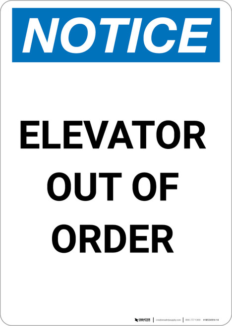 Notice: Elevator Out Of Order - Portrait Wall Sign