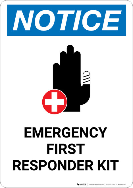 Notice: Emergency First Responder Kit with Icon - Portrait Wall Sign