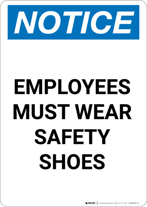 Notice: Employees Must Wear Safety Shoes - Portrait Wall Sign