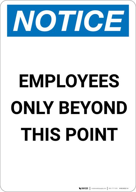 Notice: Employees Only Beyond This Point - Portrait Wall Sign