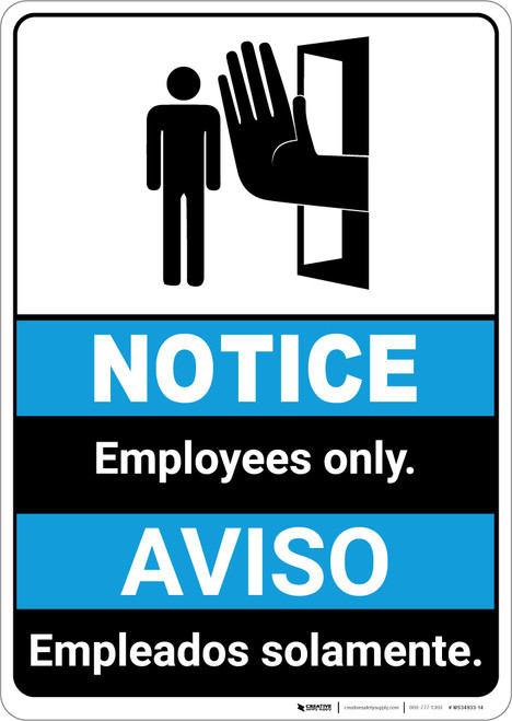 Notice: Employees Only Bilingual Spanish ANSI - Portrait Wall Sign