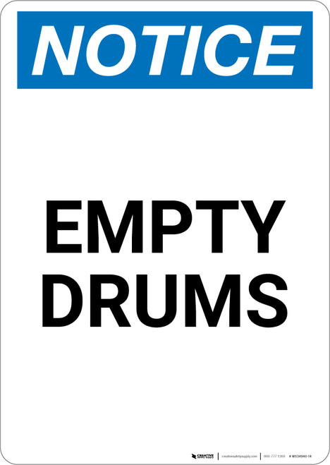 Notice: Empty Drums - Portrait Wall Sign