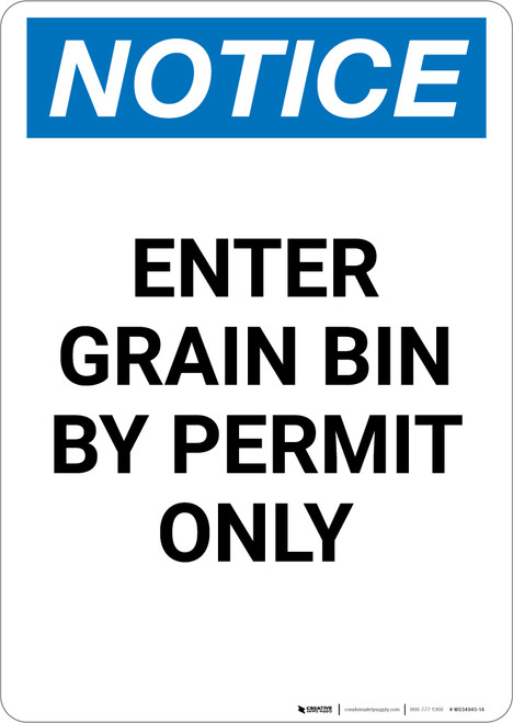 Notice: Enter Grain Bin By Permit Only - Portrait Wall Sign