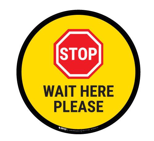 Stop Wait Here Please - Floor Sign