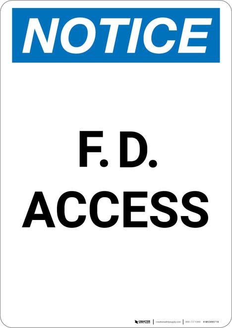 Notice: F. D. Access - Portrait Wall Sign