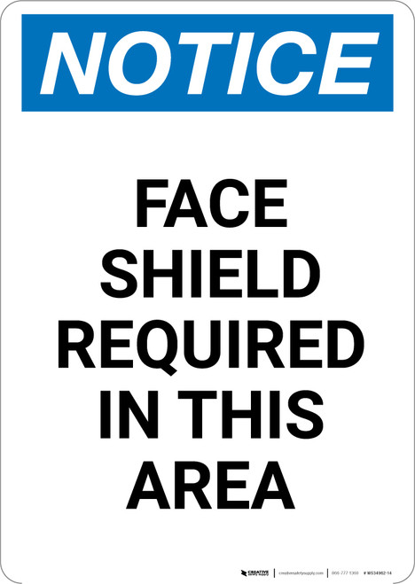 Notice: Face Shield Required in This Area - Portrait Wall Sign