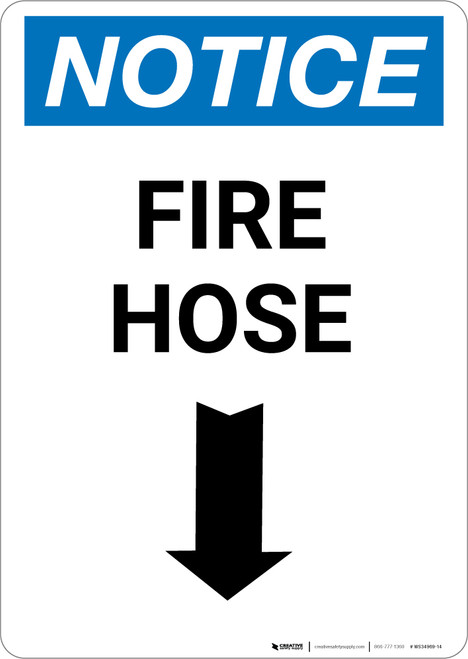 Notice: Fire Hose with Down Arrow - Portrait Wall Sign