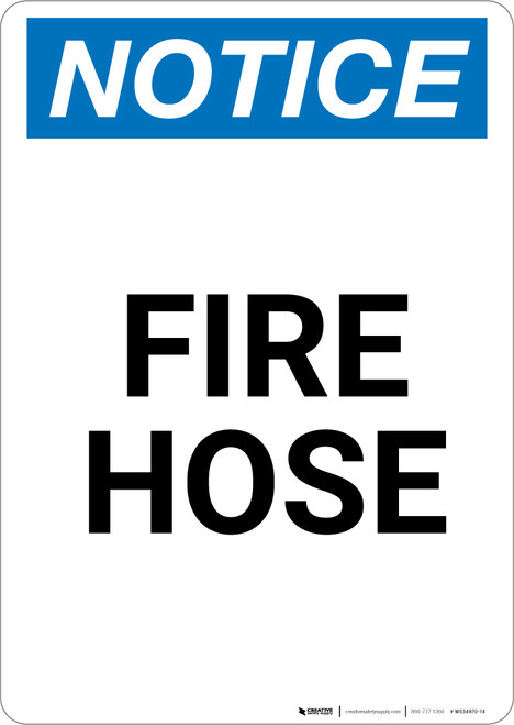 Notice: Fire Hose - Portrait Wall Sign