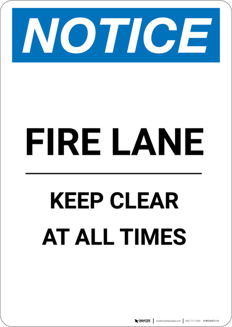 Notice: Fire Lane Keep Clear At All Times - Portrait Wall Sign